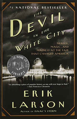 9780896314733: The Devil in the White City: Murder, Magic, and Madness at the Fair That Changed America