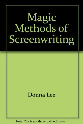 9780896320055: Magic Methods of Screenwriting