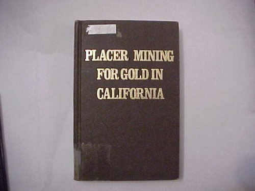 Placer Mining for Gold in California: Charles Volney Averill