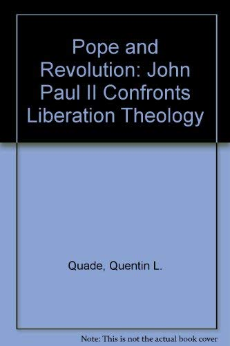 9780896330597: Pope and Revolution: John Paul II Confronts Liberation Theology