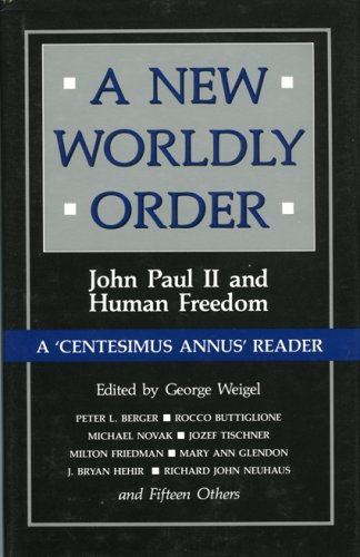 9780896331709: A New Worldly Order: John Paul II and Human Freedom