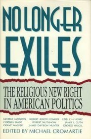 9780896331723: No Longer Exiles: The Religious New Right in American Politics