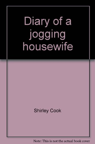Diary of a jogging housewife: Shirley Cook