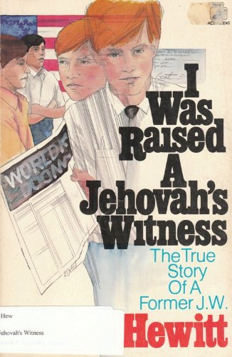 9780896360181: I Was Raised a Jehovah's Witness