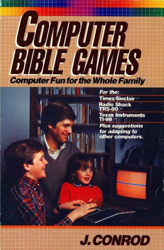 9780896361263: Computer Bible games: Computer fun for the whole family for the--Timex/Sinclair, Radio Shack TRS-80, Texas Instruments TI-99, plus suggestions for adapting to other computers