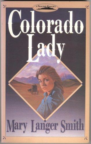 9780896362253: Colorado lady (A Frontier romance)