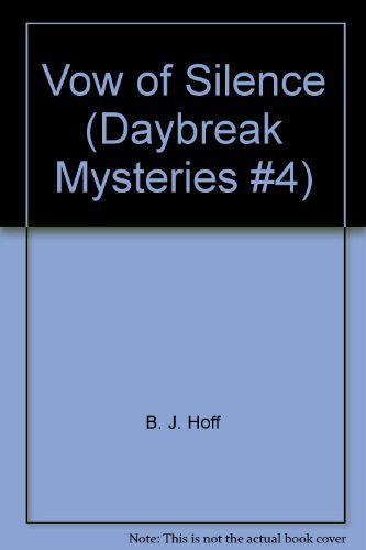 9780896362345: Vow of Silence (Daybreak Mysteries #4)