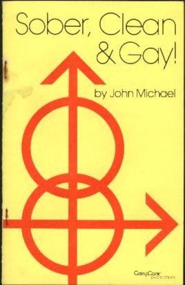 Sober, Clean & Gay!: Michael, John