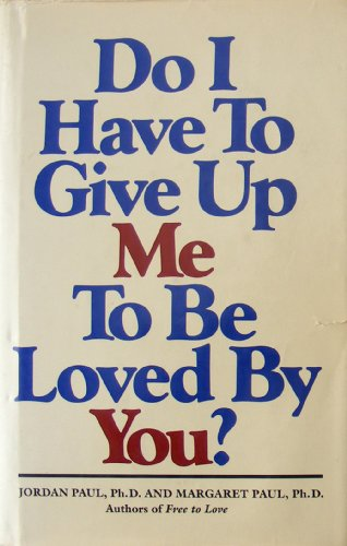 9780896380639: Do I have to give up me to be loved by you?