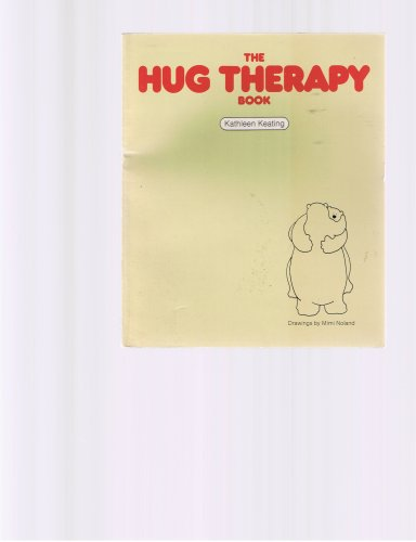 Hug Therapy Book: Kathleen Keating; Mimi