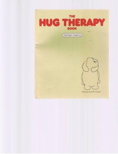 THE HUG THERAPY BOOK: Keating, Kathleen