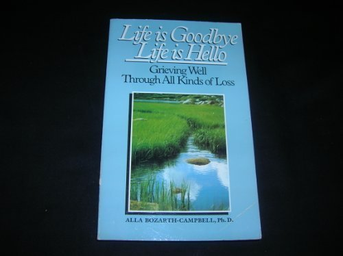 9780896381155: Life Is Goodbye Life Is Hello