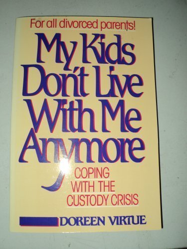 9780896381575: My Kids Don't Live With Me Anymore: Coping With the Custody Crisis