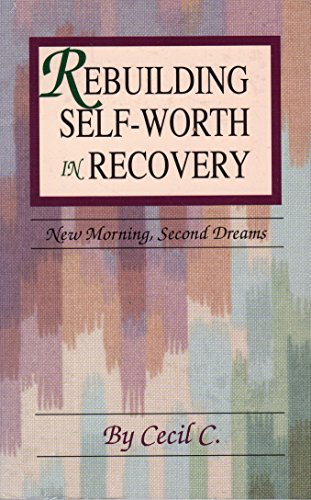 9780896382565: Rebuilding Self-Worth in Recovery: New Morning, Second Dreams