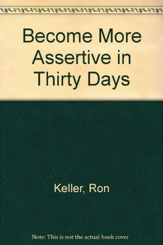 9780896382947: Become More Assertive in Thirty Days