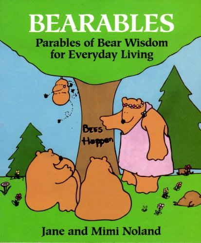9780896382985: Bearables: Parables of Bear Wisdom for Everyday Living