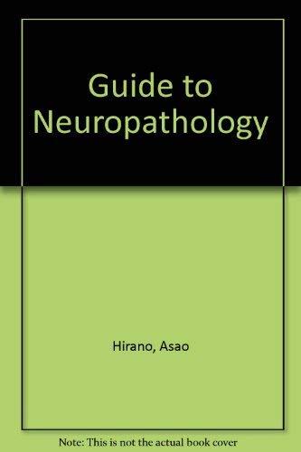 9780896400474: Guide to Neuropathology