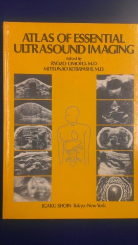 Atlas of Essential Ultrasound Imaging: Omoto, Ryozo; Kobayashi,