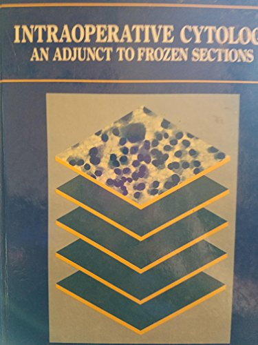 9780896401310: Intraoperative Cytology: An Adjunct to Frozen Sections