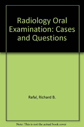 9780896402461: Radiology Oral Examination: Cases and Questions