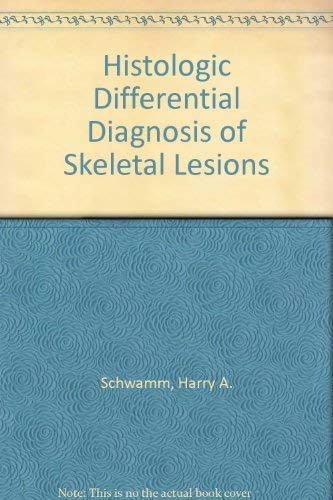 9780896402713: Histologic Diagnosis of Skeletal Lesions