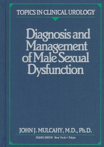 9780896403222: Diagnosis and Management of Male Sexual Dysfunction