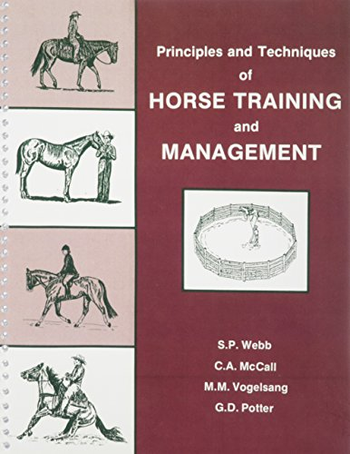 Principles and Techniques of Horse Training and Management