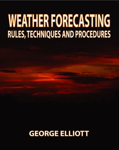 9780896411715: Weather Forecasting: Rules, Techniques and Procedures