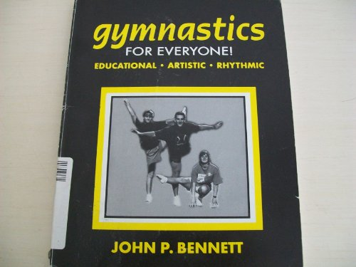 9780896412361: Gymnastics for Everyone: Educational, Artistic, Rhythmic