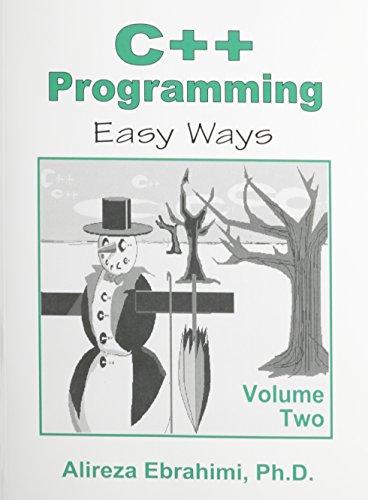 9780896413931: C++ Programming: Easy Ways, Volume Two