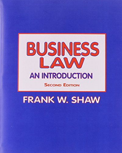 Business Law: An Introduction: Shaw, Frank