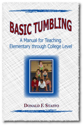 9780896414440: Basic Tumbling: A Manual for Teaching Elementary through College Level