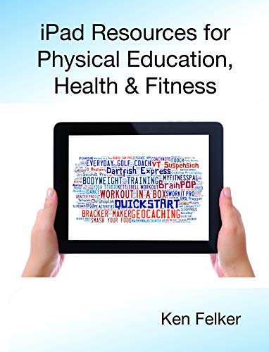 9780896415492: iPad Resources for Physical Education, Health & Fitness