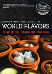 9780896421226: Savoring the Best of World Flavors - China: Beijing, Chengdu and Hong Kong