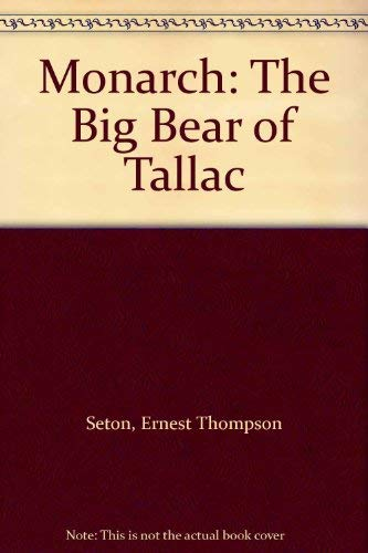 9780896460409: Monarch: The Big Bear of Tallac