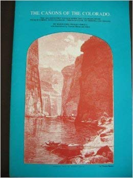 The Canons of the Colorado: John Wesley Powell;