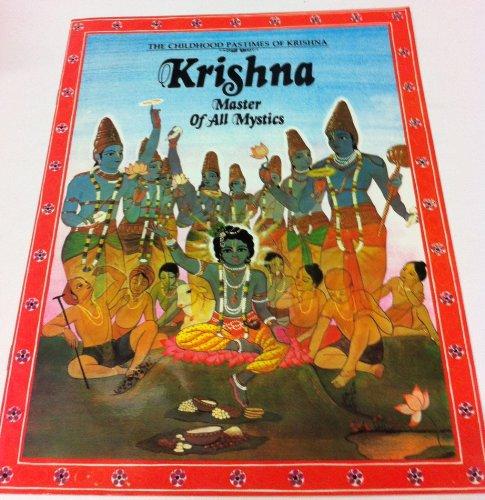 Krishna: Master of All Mystics (0896470105) by Yogesvara Dasa; Joshua Greene; Dominique Amendola