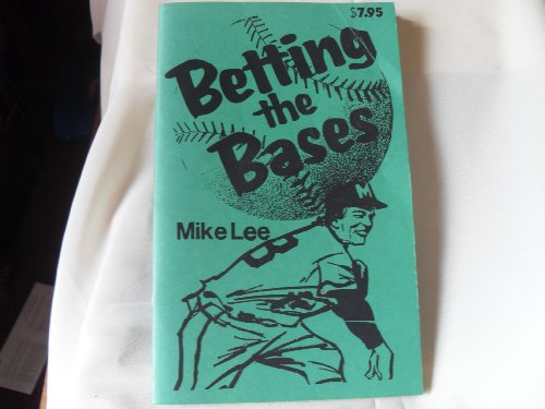 Betting the Bases: Lee, Mike