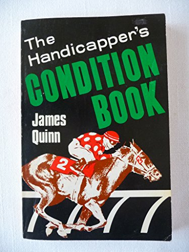 9780896507333: Handicapper's condition book: By James Quinn