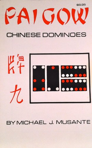 Pai Gow Chinese Dominoes: Musante, Michael