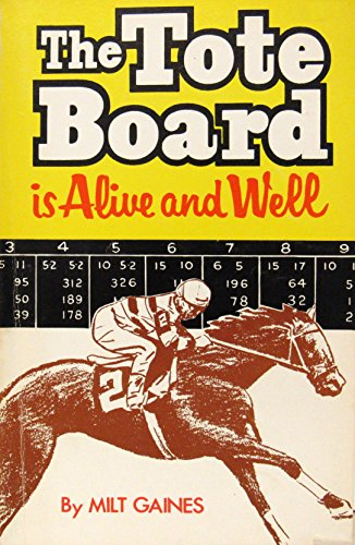 9780896509436: The tote board is alive and well