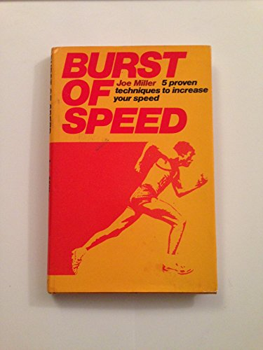 9780896517059: Burst of Speed: 5 Proven Techniques to Increase Your Speed