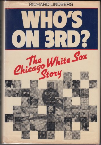 9780896519015: Who's on Third? The Chicago White Sox Story