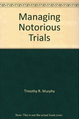 9780896561885: Managing Notorious Trials