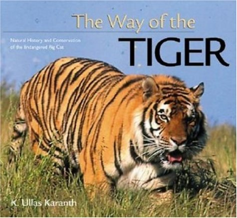 9780896580107: The Way of the Tiger (Worldlife Discovery Guides)