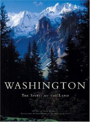 Washington : The Spirit of the Land: Mapes, Lynda V.