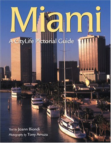 9780896580282: Miami: A Citylife Pictorial Guide (South/South Coast)