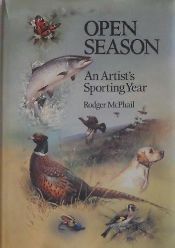 9780896580763: Open Season: An Artist's Sporting Year
