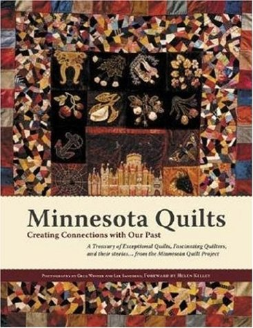 9780896580794: Minnesota Quilts: Creating Connections with Our Past