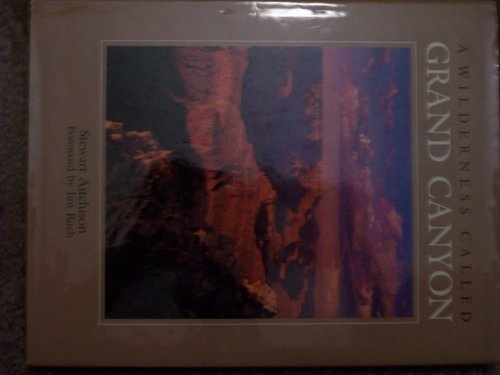 9780896581494: A Wilderness Called Grand Canyon